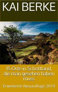 15 Orte in Schottland, die man gesehen haben muss