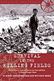 Survival in the Killing Fields